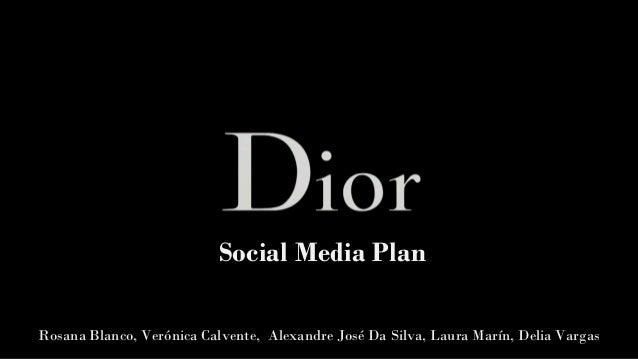 Social Media Plan  Rosana Blanco, Verónica Calvente, Alexandre José Da Silva, Laura Marín, Delia Vargas