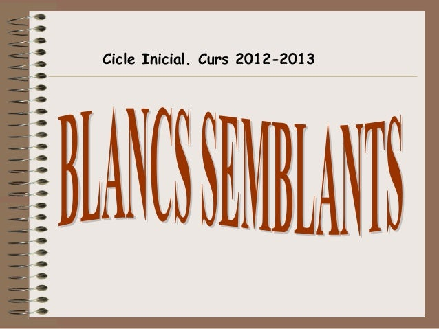 Cicle Inicial. Curs 2012-2013