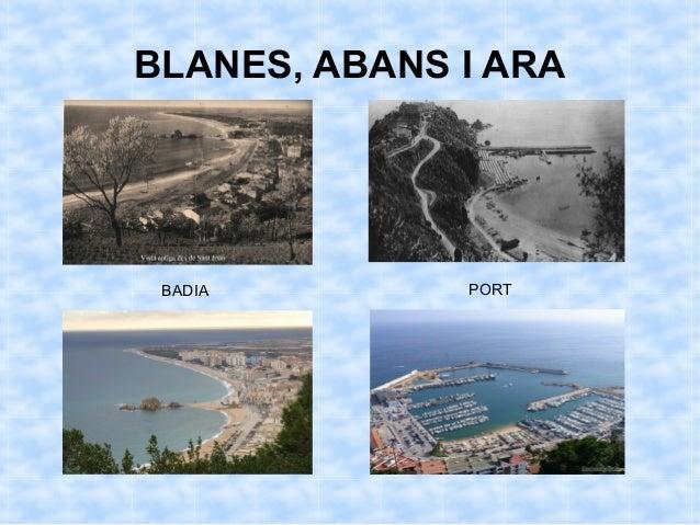 BLANES, ABANS I ARA BADIA        PORT
