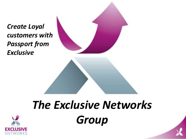 The Exclusive Networks Group Create Loyal customers with Passport from Exclusive