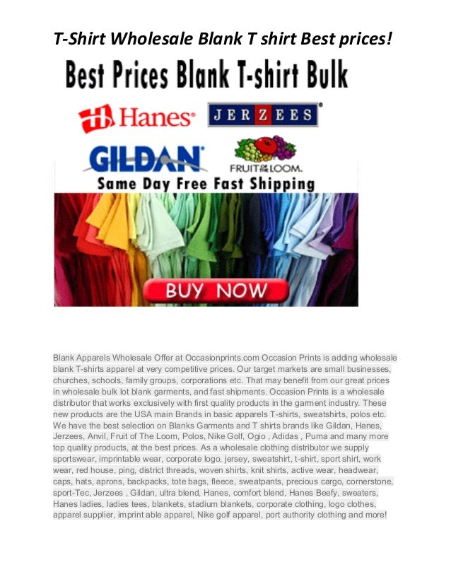 T-Shirt Wholesale Blank T shirt Best prices!  Blank Apparels Wholesale Offer at Occasionprints.com Occasion Prints is addi...