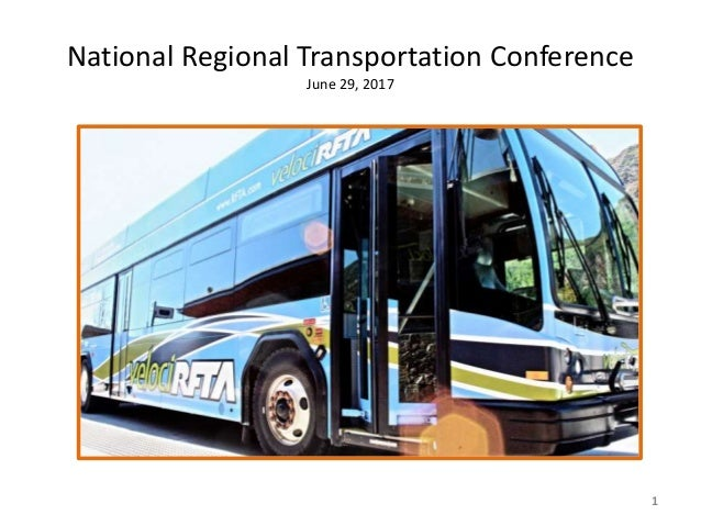 National Regional Transportation Conference June 29, 2017 1