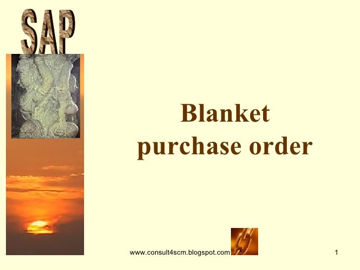 Blanket purchase order S A P
