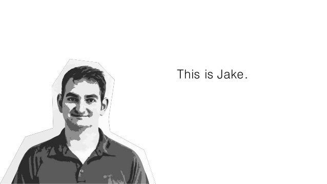 This is Jake.