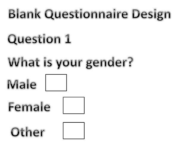 Blank questionnaire design