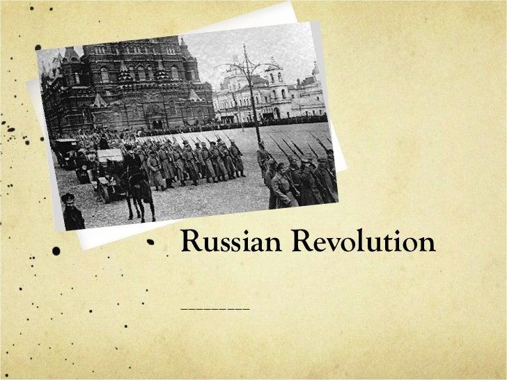 Russian Revolution_________