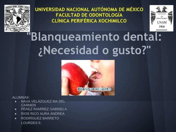 UNIVERSIDAD NACIONAL AUTÓNOMA DE MÉXICO                  FACULTAD DE ODONTOLOGÍA                CLÍNICA PERIFÉRICA XOCHIMI...