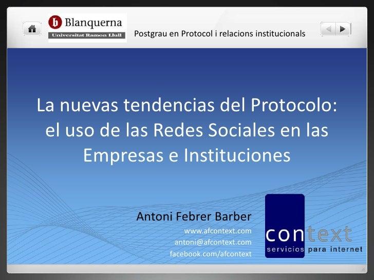 Postgrau en Protocol i relacions institucionalsLa nuevas tendencias del Protocolo: el uso de las Redes Sociales en las    ...