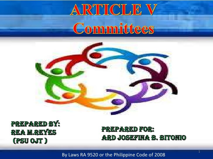ARTICLE VCommittees<br />Prepared by: <br />REA M.REYES <br /> (PSU OJT )<br />PREPARED FOR:<br />ARD JOSEFINA B. BITONIO<...