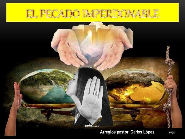 Arreglos pastor Carlos López