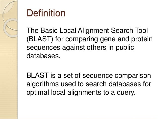 BLAST(Basic Local Alignment Tool) - SlideShare