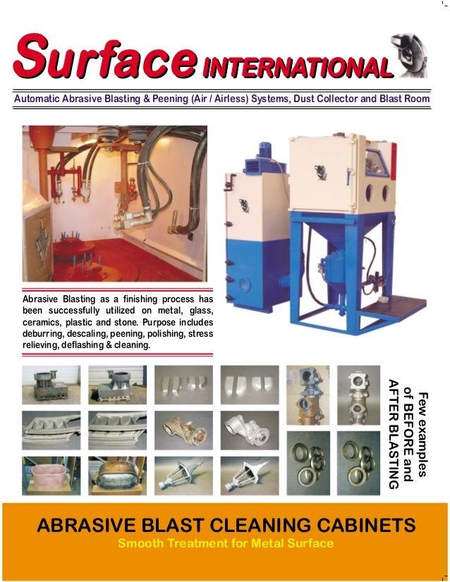 Automatic Abrasive Blasting & Peening (Air / Airless) Systems, Dust Collector and Blast Room SurfaceSurfaceINTERNATIONALSu...