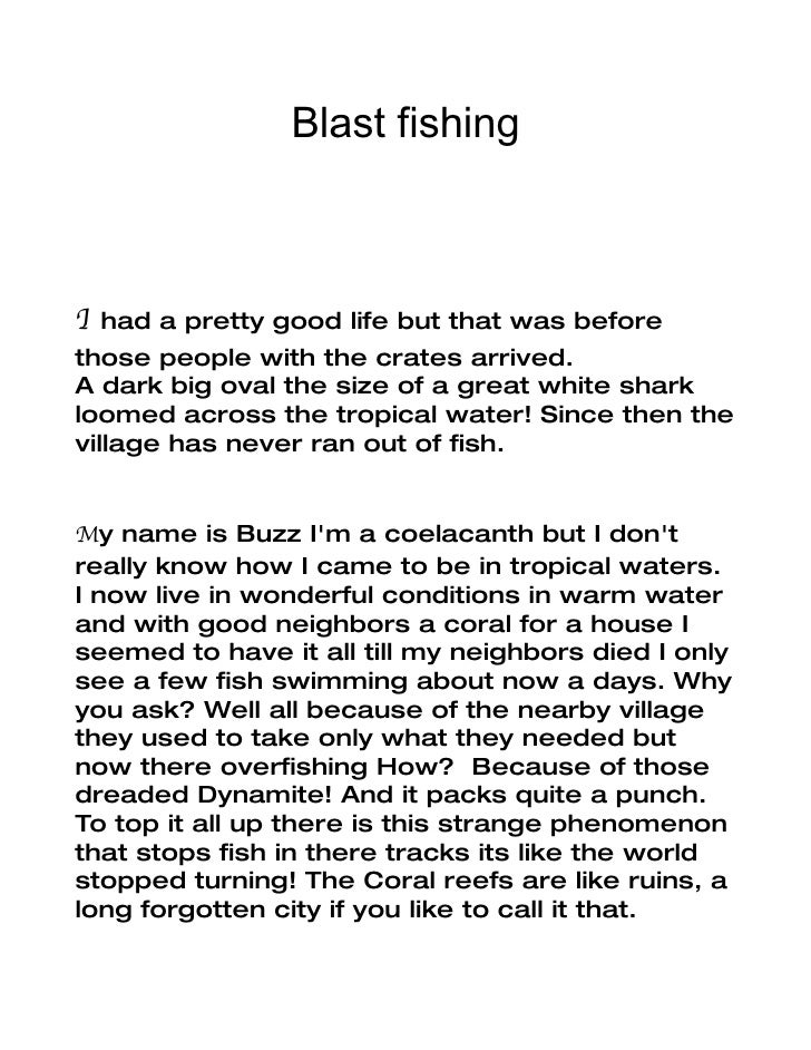 Blast fishing    I  had a pretty good life but that was before those people with the crates arrived. A dark big oval the s...