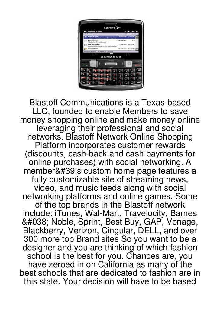 Blastoff Communications is a Texas-based    LLC, founded to enable Members to savemoney shopping online and make money onl...