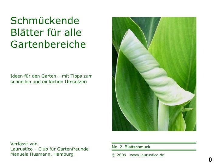 Schmückende Blätter für alle Gartenbereiche Ideen für den Garten – mit Tipps zum  schnellen und einfachen Umsetzen Verfass...
