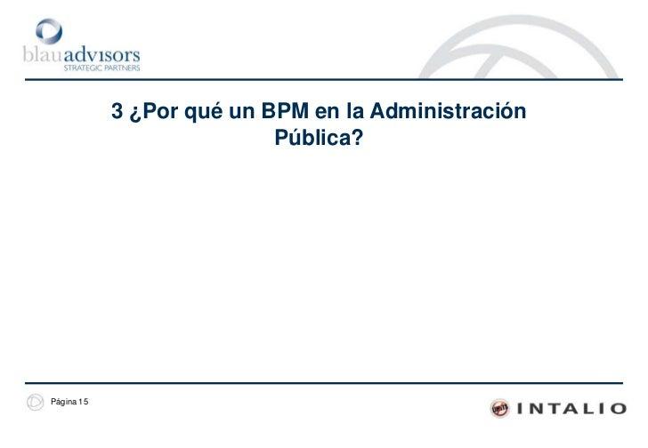 La motivación del webinar<br /><ul><li>La modernización de la administración pública requiere la aplicación de nuevas meto...