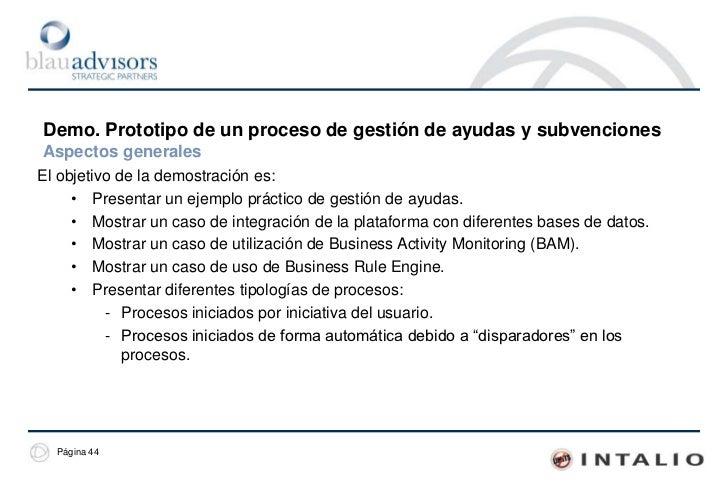 Demo. Prototipo de un proceso de gestión de trámitesLa visión de la administración. Implementación del proceso<br />La imp...