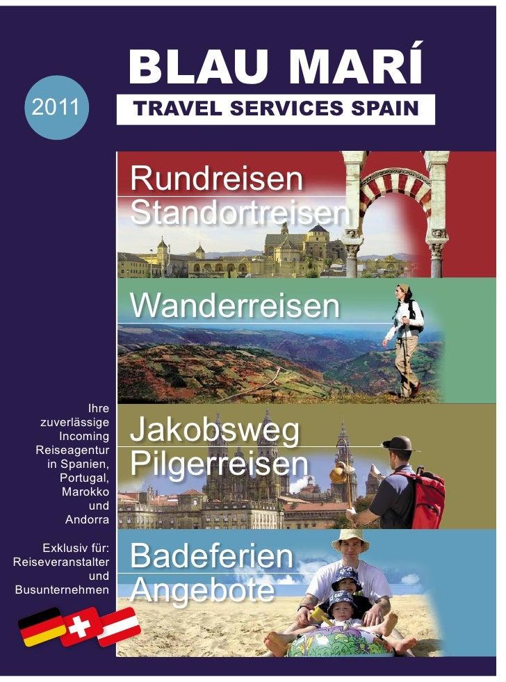 BLAU MARÍ   2011              TRAVEL SERVICES SPAIN                     Rundreisen                     Standortreisen     ...