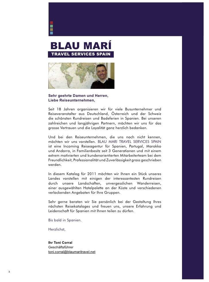 BLAU MARÍ     TRAVEL SERVICES SPAIN    Sehr geehrte Damen und Herren,    Liebe Reiseunternehmen,    Seit 18 Jahren organis...