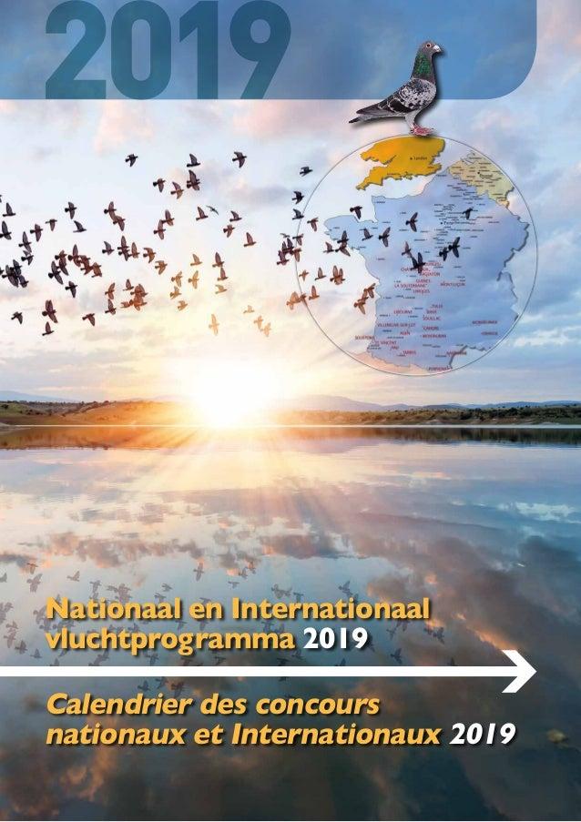 Nationaal en Internationaal vluchtprogramma 2019 Calendrier des concours nationaux et Internationaux 2019 2019