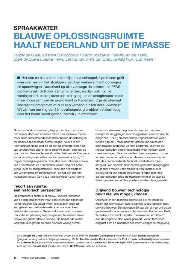 14–WATER GOVERNANCE–03/2019 SPRAAKWATER BLAUWE OPLOSSINGSRUIMTE HAALT NEDERLAND UIT DE IMPASSE Rutger de Graaf, Maarte...