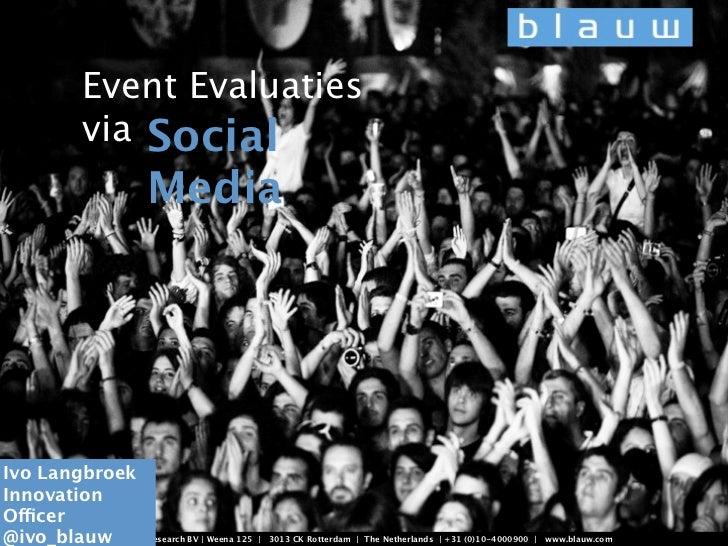 Event Evaluaties            via Social                       Media                                                        ...