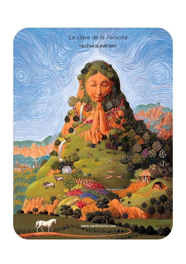 La clave de la Teosofía    HELENA BLAVATSKY    www.santimonia.com
