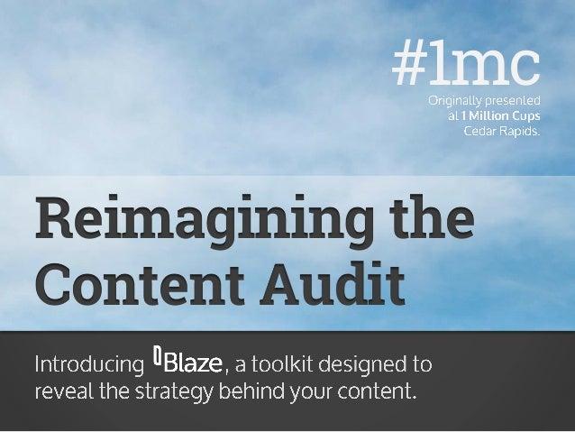 Reimagining the Content Audit #1mc