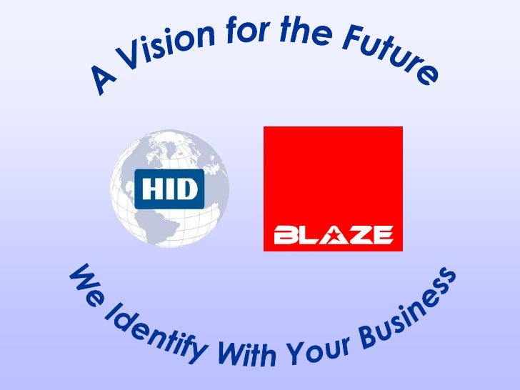 A Vision for the Future<br />We Identify With Your Business<br />