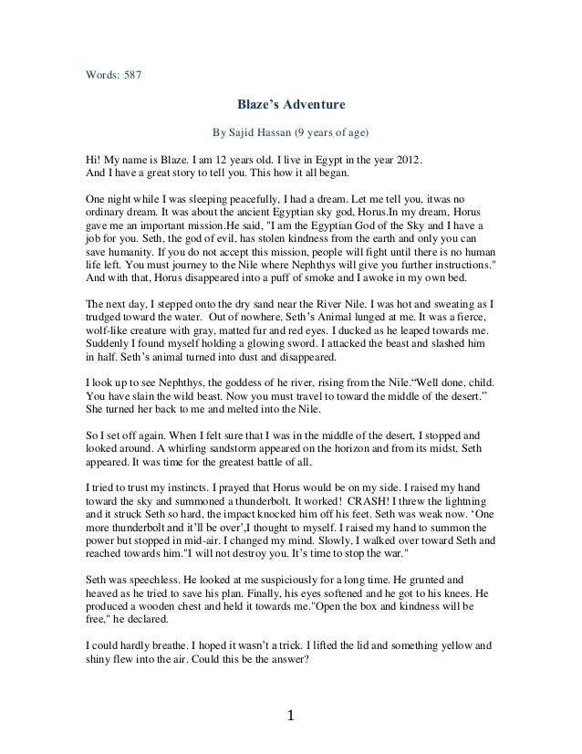 Words: 587                                  Blaze's Adventure                            By Sajid Hassan (9 years of age)H...