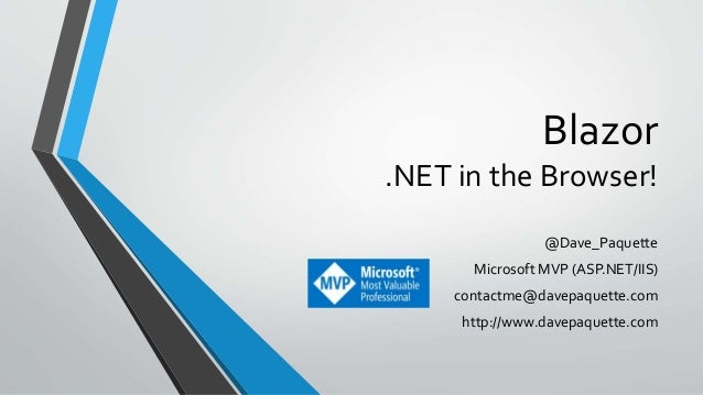 Blazor -  NET in the Browser!