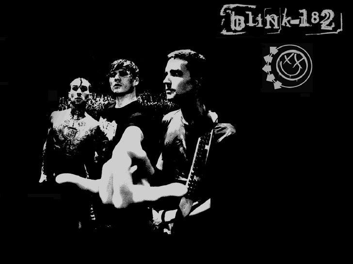 Une de mes groupes préférées  est … Blink 182