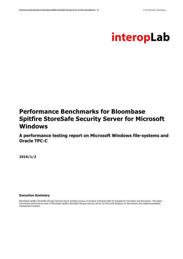 Performance Benchmarks for Bloombase Spitfire StoreSafe Security Server for Microsoft Windows   P1                        ...