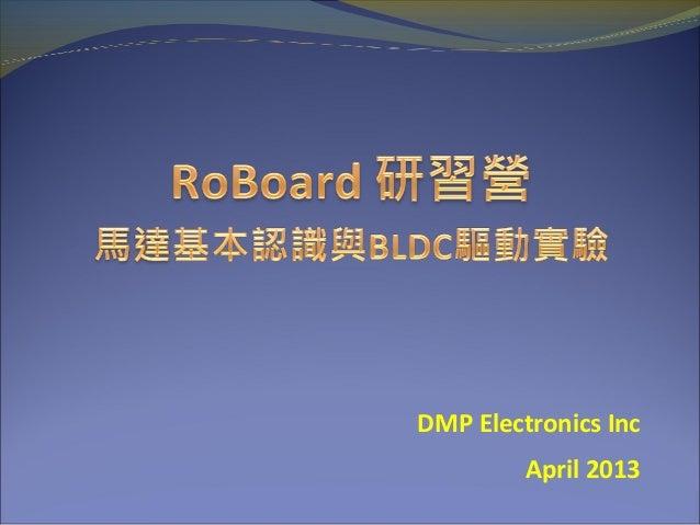 DMP Electronics IncApril 2013