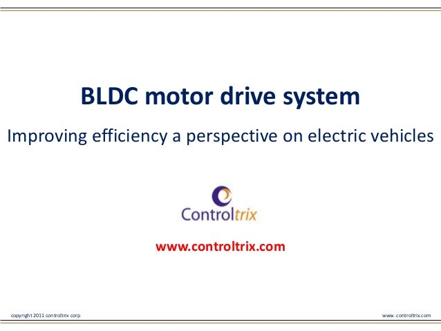 BLDC motor drive systemImproving efficiency a perspective on electric vehicles                                        www....