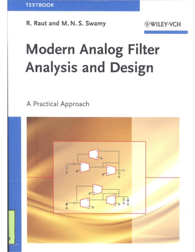 Modern Analog Filter Analysis and Design