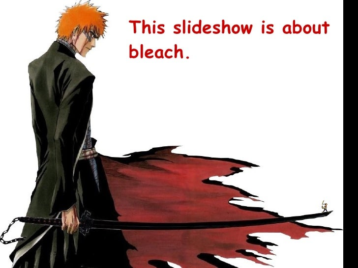 This slideshow is about bleach.