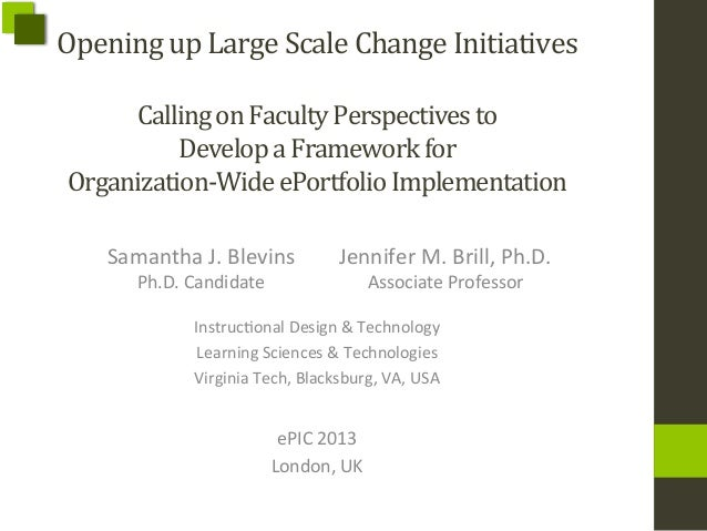 Opening  up  Large  Scale  Change  Initiatives      Calling  on  Faculty  Perspectives  to     D...