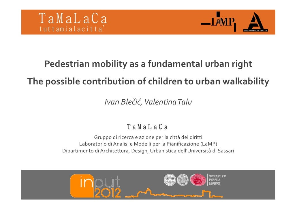 TaMaLaCa  tuttamialacitta'    Pedestrian mobility as a fundamental urban rightThe possible contribution of children to urb...