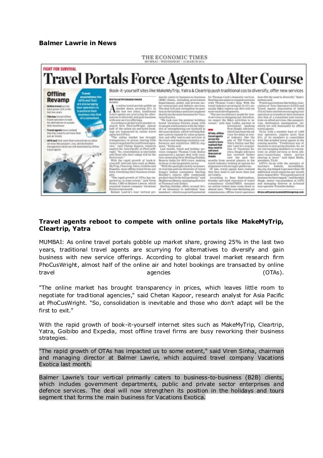 Balmer Lawrie in News Travel agents reboot to compete with online portals like MakeMyTrip, Cleartrip, Yatra MUMBAI: As onl...