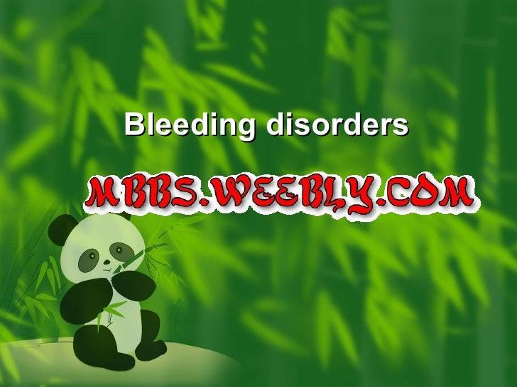Bleeding disorders