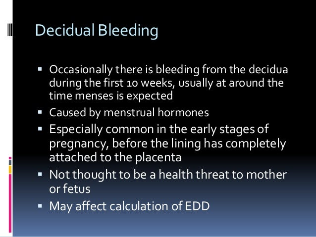 Bleeding in pregnancy