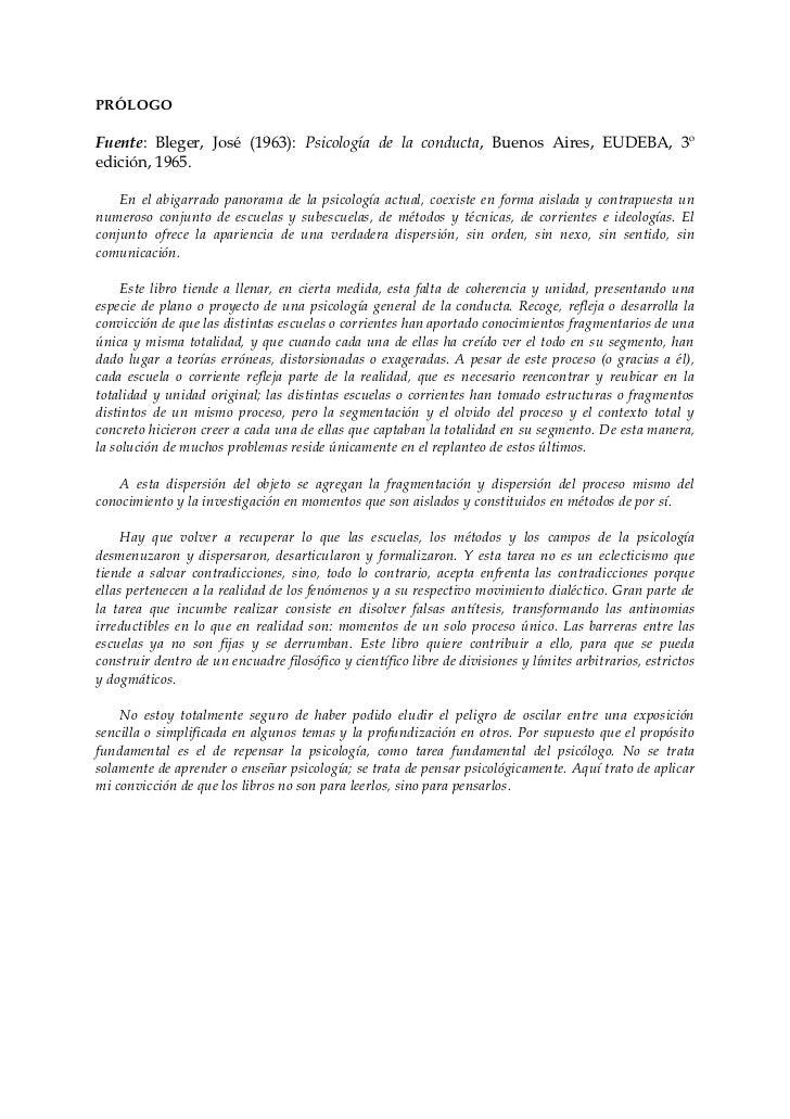 PRÓLOGOFuente: Bleger, José (1963): Psicología de la conducta, Buenos Aires, EUDEBA, 3ºedición, 1965.    En el abigarrado ...
