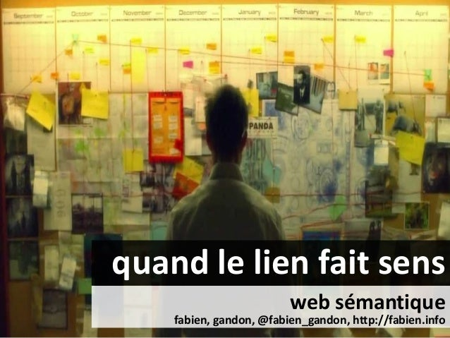 quand le lien fait sens web sémantique fabien, gandon, @fabien_gandon, http://fabien.info