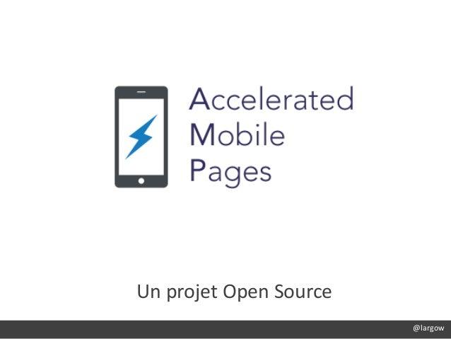 Texte @largow@largow Un projet Open Source