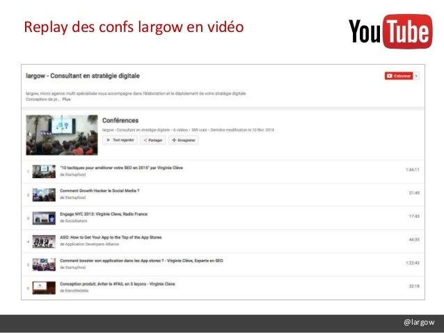 @largow Replay des confs largow en vidéo
