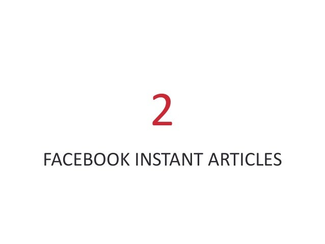 FACEBOOK INSTANT ARTICLES 2