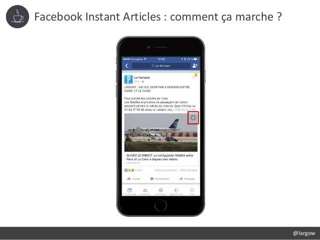 Facebook Instant Articles : comment ça marche ? @largow
