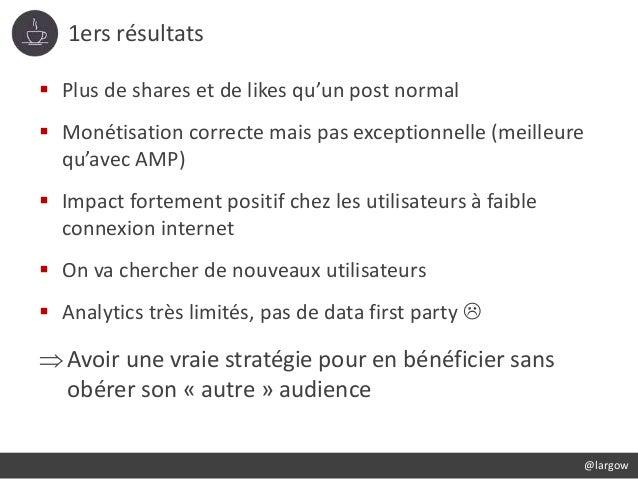 1ers résultats @largow  Plus de shares et de likes qu'un post normal  Monétisation correcte mais pas exceptionnelle (mei...