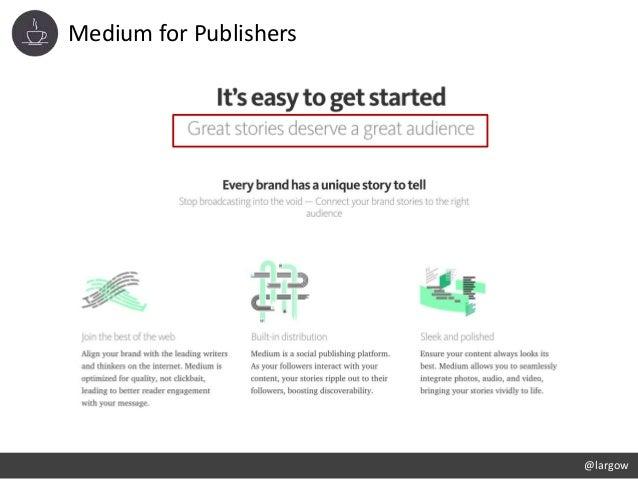 Medium for Publishers @largow